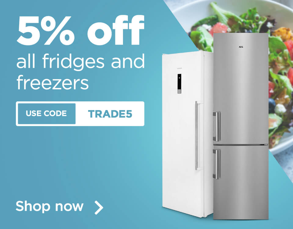 Five percent off all fridges and freezers