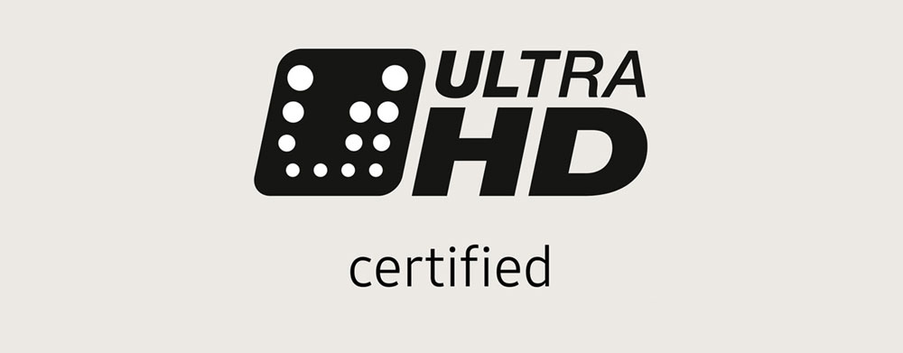 Ultra HD (UHD) Certified