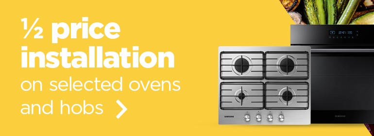 Up to 1/2 price installation on selected ovens and hobs