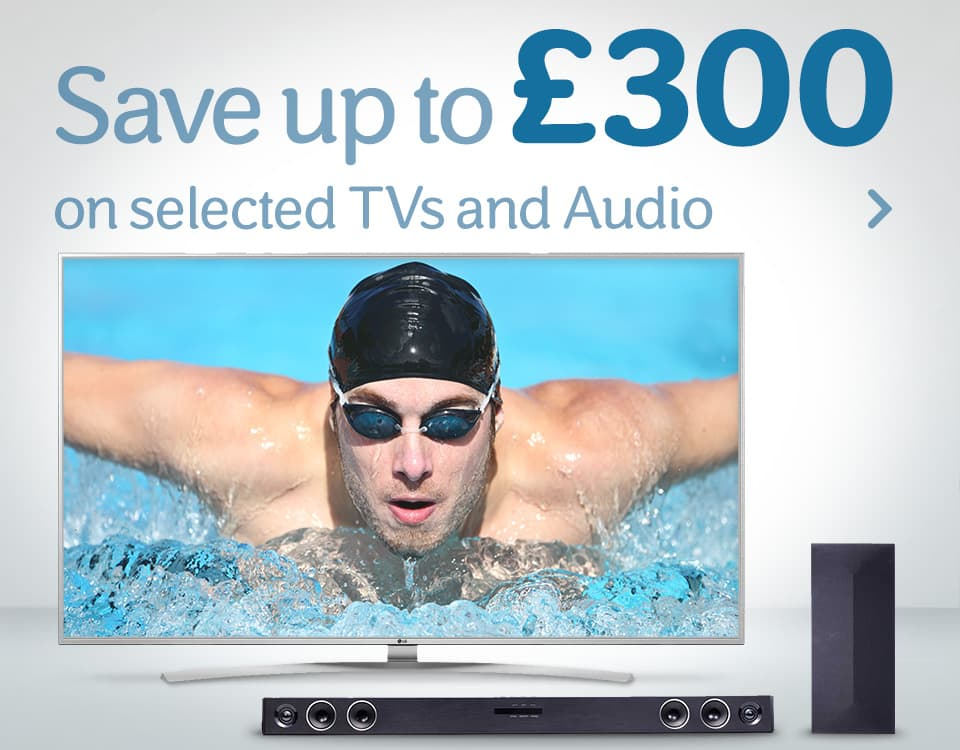 Save up to £300 on TVs