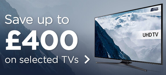 Save up to 400 on TVs